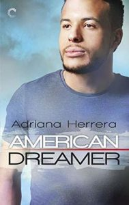 Cover Art for American Dreamer by Adrianna Herrera