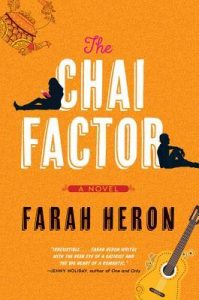 Cover Art for The Chai Factor by Farah Heron