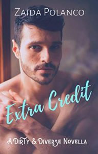 Cover Art for Extra Credit by Zaida Polanco
