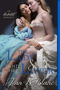 Cover Art for Lady and Her Secret Lover by Jenn LeBlanc