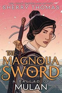 Cover Art for Magnolia Sword by Sherry Thomas