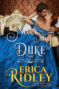 Cover Art for Never Say Duke by Erica Ridley