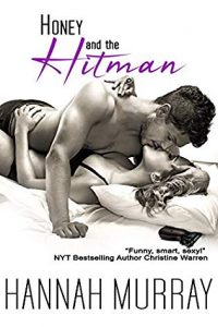 Cover Art for Honey and the Hitman by Hannah Murray