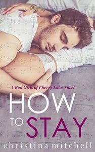 Cover Art for How to Stay by Christina Mitchell