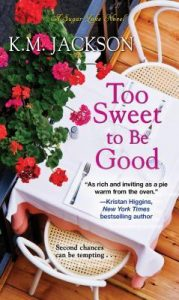 Cover Art for Too Sweet To Be Good by K.M. Jackson